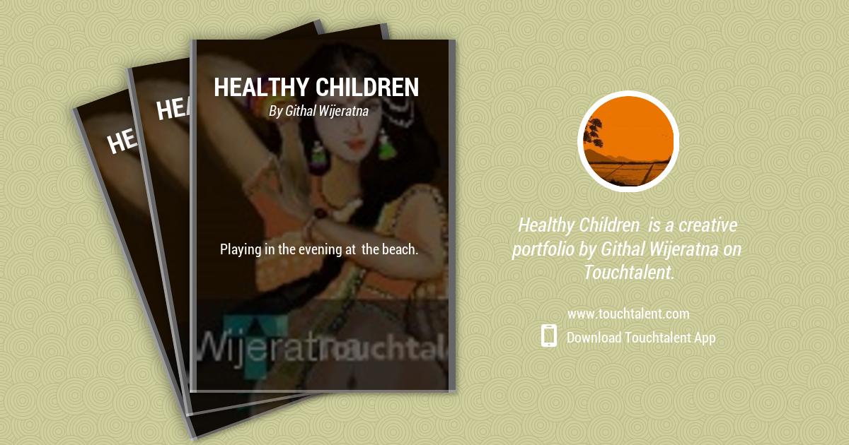 Healthy Children by Githal Wijeratna
