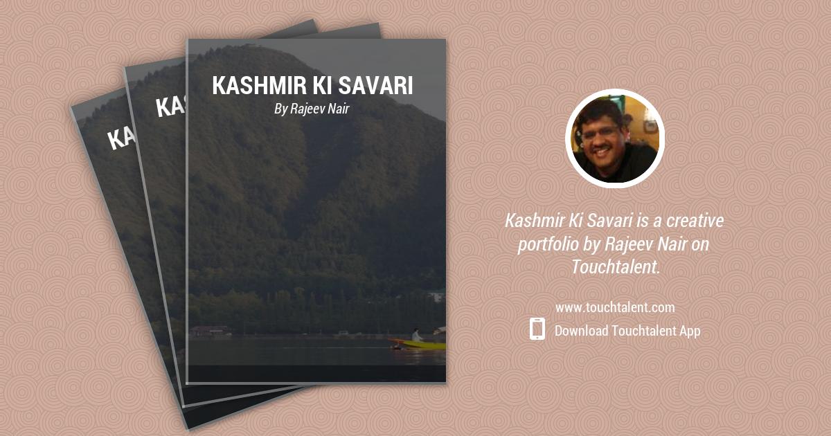 Kashmir Ki Savari by Rajeev Nair
